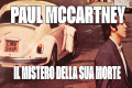 The Beatles: Il mistero della morte di Paul Mccartney