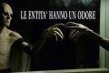 Teoria paranormale: Le entità hanno un odore