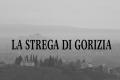 La strega Serafina, uno spettro che infesta il castello di Gorizia