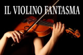 Scogna inferiore: La leggenda del violino fantasma