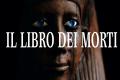 Il libro dei Morti, il testo più sacro degli antichi egizi