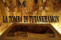 La scoperta archeologica più evocativa: La tomba di Tutankhamon
