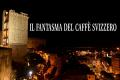 Spiriti a Cagliari: Il fantasma del Caffè Svizzero
