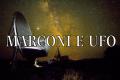 Uno strano caso ufologico: Il periodo marziano di Guglielmo Marconi
