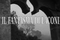 Il fantasma di Laconi: la fanciulla che cerca vendetta