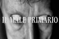 Uno sguardo ai diversi tipi di male: Primario e Secondario