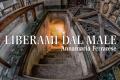 Liberami dal male: Racconto in tre parti di Annamaria Ferrarese