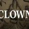 Origini della figura più spaventosa del nostro immaginario: Clown