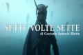 Sette volte sette: Racconto breve di Gaetano Antonio Riotto