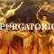 Il Purgatorio: Dove le anime ancora non degne aspettano il regno dei cieli