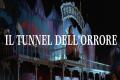 Leggende metropolitane: Il tunnel della paura del Luna Park