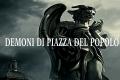 Roma: Piazza del Popolo, la piazza che attira i Demoni